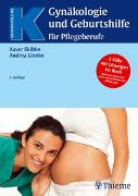 Cover-Bild zu Gynäkologie und Geburtshilfe für Pflegeberufe von Löseke, Andrea