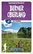 Cover-Bild zu Berner Oberland Wanderführer von Heitzmann, Wolfgang