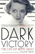 Cover-Bild zu Sikov, Ed: Dark Victory: The Life of Bette Davis