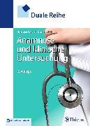 Cover-Bild zu Duale Reihe Anamnese und Klinische Untersuchung (eBook) von Middeke, Martin