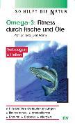 Cover-Bild zu Omega 3. Fitness durch Fische und Öle von Adam, Olaf