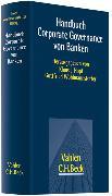 Cover-Bild zu Handbuch Corporate Governance von Banken von Hopt, Klaus J. (Hrsg.)