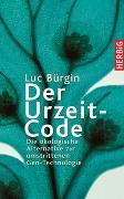 Cover-Bild zu Der Urzeit-Code von Bürgin, Luc