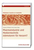 Cover-Bild zu Pharmaindustrie und Medizintechnik von Schack, Axel (Hrsg.)
