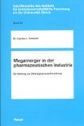 Cover-Bild zu Megamerger in der pharmazeutischen Industrie von Schmidt, Sascha L.