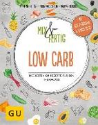 Cover-Bild zu Mix & Fertig Low Carb von Kittler, Martina