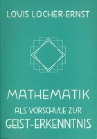 Cover-Bild zu Mathematik als Vorschule zur Geist-Erkenntnis
