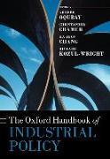Cover-Bild zu The Oxford Handbook of Industrial Policy von Oqubay, Arkebe (Hrsg.)