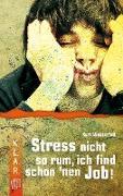 Cover-Bild zu K.L.A.R. Taschenbuch: Stress nicht so rum, ich find schon 'nen Job! (eBook) von Wasserfall, Kurt