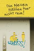 Cover-Bild zu K.L.A.R.-Taschenbuch: Die Neuen passen hier nicht rein! (eBook) von Kaster, Armin