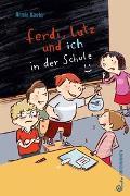 Cover-Bild zu Ferdi, Lutz und ich in der Schule von Kaster, Armin