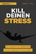 Cover-Bild zu Kill deinen Stress!