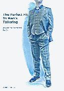 Cover-Bild zu The Perfect Fit In Men's Tailoring (eBook) von Jungclaus, Sven