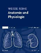 Cover-Bild zu Anatomie und Physiologie von Elsevier GmbH (Hrsg.)