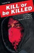 Cover-Bild zu Ed Brubaker: Kill or Be Killed Volume 1