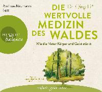 Cover-Bild zu Die wertvolle Medizin des Waldes
