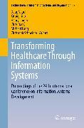 Cover-Bild zu Transforming Healthcare Through Information Systems (eBook) von Linger, Henry (Hrsg.)