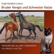 Cover-Bild zu Bruder Hengst und Schwester Katze von Lorenz, Hugh-Friedrich