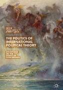 Cover-Bild zu The Politics of International Political Theory von Albert, Mathias (Hrsg.)