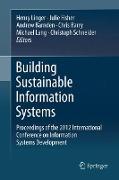 Cover-Bild zu Building Sustainable Information Systems von Linger, Henry (Hrsg.)