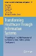 Cover-Bild zu Transforming Healthcare Through Information Systems von Vogel, Doug (Hrsg.)