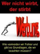 Cover-Bild zu Wer nicht wirbt, der stirbt (eBook) von Lang, Chris