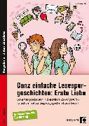 Cover-Bild zu Ganz einfache Lesespurgeschichten: Erste Liebe von Rosendahl, Julia