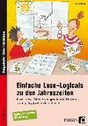 Cover-Bild zu Einfache Lese-Logicals zu den Jahreszeiten von Rosendahl, Julia
