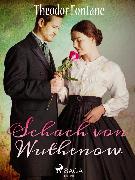 Cover-Bild zu Schach von Wuthenow (eBook) von Fontane, Theodor