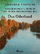 Cover-Bild zu Wanderungen durch die Mark Brandenburg - Das Oderland (eBook) von Fontane, Theodor