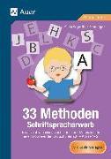 Cover-Bild zu 33 Methoden Schriftspracherwerb von Segmüller-Schwaiger, Silvia