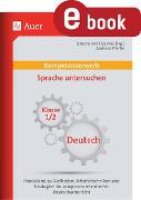 Cover-Bild zu Kompetenzerwerb Sprache untersuchen 1+2 (eBook) von Pfeifer, Andreas