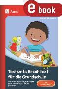 Cover-Bild zu Textsorte Erzähltext für die Grundschule (eBook) von Kroll-Gabriel, Sandra