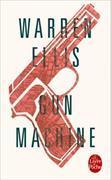 Cover-Bild zu Ellis, Warren: Gun Machine
