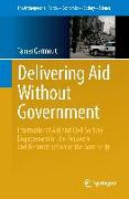 Cover-Bild zu Delivering Aid Without Government von Qarmout, Tamer