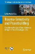 Cover-Bild zu Trauma-sensitivity and Peacebuilding von Wanja Gitau, Lydia