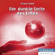Cover-Bild zu Die dunkle Seite des Erbes - Die erste Menschheit 3 (Audio Download)