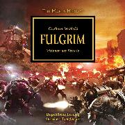 Cover-Bild zu The Horus Heresy 05: Fulgrim (Audio Download)