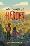Cover-Bild zu We Could Be Heroes (eBook)