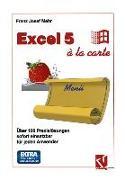 Cover-Bild zu Excel 5 à la Carte (eBook) von Mehr, Franz Josef