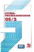 Cover-Bild zu Systemprogrammierung OS/2 2.x (eBook)
