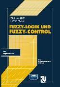 Cover-Bild zu Fuzzy-Logik und Fuzzy-Control (eBook) von Kahlert, Jörg