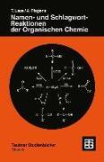 Cover-Bild zu Namen- und Schlagwort-Reaktionen der Organischen Chemie (eBook) von Laue, Thomas
