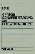 Cover-Bild zu Optische Signalübertragung mit Lichtwellenleitern (eBook) von Lühe, Friedrich