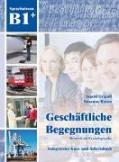 Cover-Bild zu Geschäftliche Begegnungen B1+ von Grigull, Ingrid