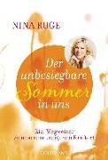 Cover-Bild zu Der unbesiegbare Sommer in uns von Ruge, Nina