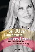 Cover-Bild zu Sei DU der Leuchtturm deines Lebens von Ruge, Nina