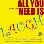 Cover-Bild zu All you need is laugh (Audio Download) von Uber, Heiner