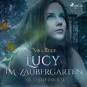 Cover-Bild zu Lucy im Zaubergarten (Ungekürzt) (Audio Download) von Ruge, Nina