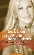 Cover-Bild zu Sei DU der Leuchtturm deines Lebens (eBook) von Ruge, Nina